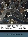 The Tales of Chekhov, Anton Chekhov, 1278292659