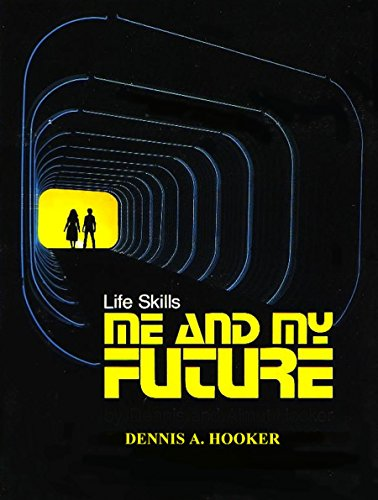ME AND MY FUTURE: Real-Life Explorations into Life (ME AND...series Book 3)