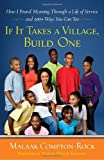 If It Takes a Village, Build One, Malaak Compton-Rock, 076793170X
