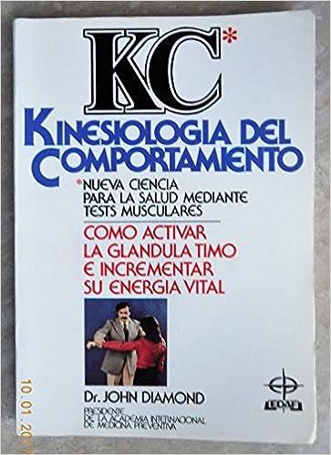 Kinesiologia del comportamiento : ciencia para la salud: Amazon.es ...