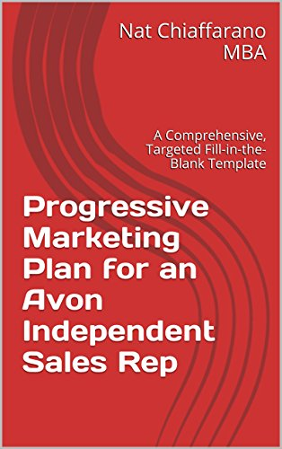 Progressive Marketing Plan for an Avon Independent Sales Rep: A Comprehensive, Targeted Fill-in-the-Blank Template