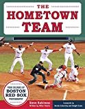 The Hometown Team: Four Decades of Boston Red Sox