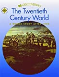 img - for Re-discovering the Twentieth Century World: A World Study After 1900: Pupil's Book (Re-Discovering the Past) book / textbook / text book