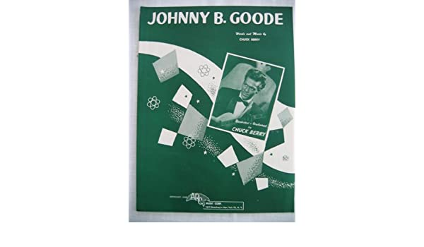 Johnny B Goode Vintage Sheet Music By Chuck Berry Chuck Berry