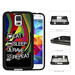 Eat Sleep Rave Repeat Rubber Silicone TPU Cell Phone Case Samsung Galaxy S5 SM-G900