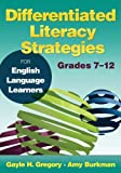 img - for Differentiated Literacy Strategies for English Language Learners, Grades 7 12 book / textbook / text book