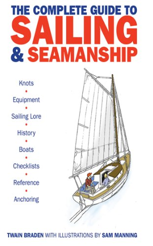 Amazon the complete guide to sailing seamanship ebook twain the complete guide to sailing seamanship by braden twain fandeluxe Images