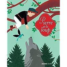 Pierre et le loup (Mes petits contes classiques)