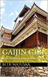 Gaijin Girl: More Stories of a Curly-Haired Sensei