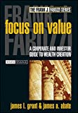 Focus on Value: A Corporate and Investor Guide to Wealth Creation
