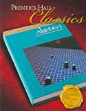 Prentice Hall Algebra 1 and Algebra and Trigonometry, Foerster, Paul A., 0131657089