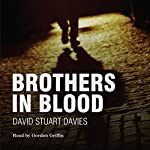 Brothers in Blood | David Stuart Davies
