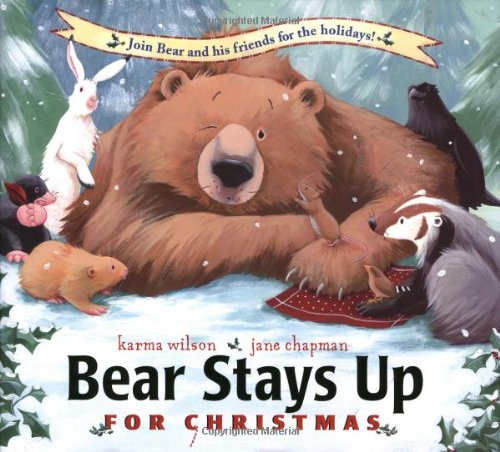 Bear Stays Up for Christmas (Bear Books) from Margaret K. McElderry Books