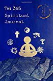The 365 Spiritual Journal: Daily Guided Questions