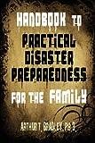 Handbook to Practical Disaster Preparedness for the Family