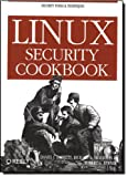 Linux Security Cookbook, Barrett, Daniel J. and Silverman, Richard E., 0596003919