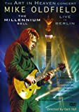 Mike Oldfield: The Millennium Bell - Live In Berlin [2001]