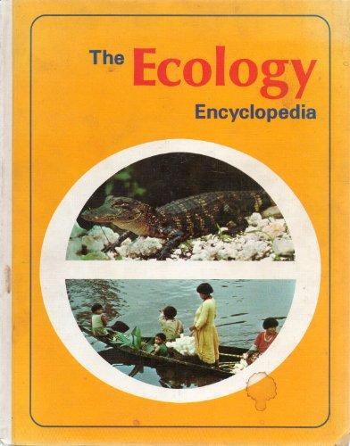 The Ecology Encyclopedia, Vol. 1