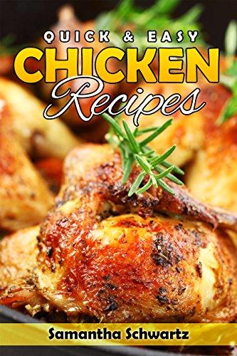 Quick & Easy Chicken Recipes by [Schwartz, Samantha]