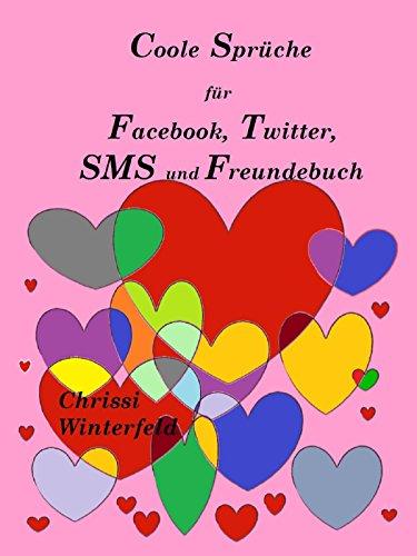 Coole Sprüche für Facebook, Twitter, SMS und Freundebuch (German ...