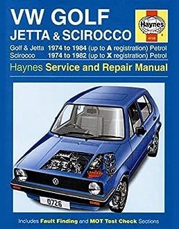 volkswagen golf jetta and scirocco mk1 petrol 1974 85 haynes rh amazon com Jetta Manual Volkswagen Inerrier 2015 Volkswagen Jetta