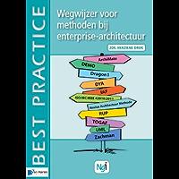 Wegwijzer voor methoden bij enterprise-architectuur (Best practice)