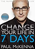 Change Your Life In Seven Days (Book & DVD) by Paul McKenna (2010-06-24)