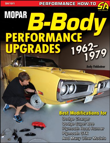 Mopar B-Body Performance Upgrades 1962-1979 (S-A Design)