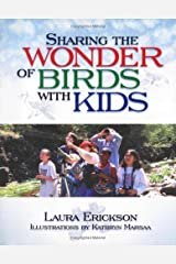 Sharing The Wonder Of Birds With Kids Paperback