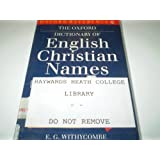 The Oxford Dictionary of English Christian Names (Oxford Quick Reference)