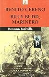 Image of Benito Cereno, Billy Budd, Marinero / Benito Cereno, Billy Budd, Sailor (Bolsillo Z) (Spanish Edition)