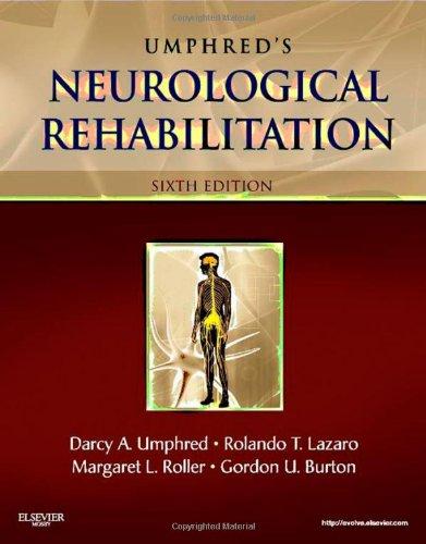 Neurological Rehabilitation  6E  Umphreds Neurological Rehabilitation