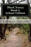Black Nancy Book I, Lennox Nelson, 1494861623