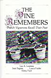 The Vine Remembers : French Vignerons Recall Their Past, Leo A. Loubere, 0873959132