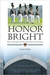 LSC Honor Bright: History and Origins of the West Point Honor Code and System (CPS2 - USMA)