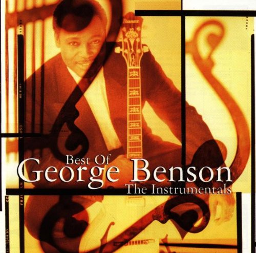 Best Of George Benson: The Instrumentals (George Benson The Best)