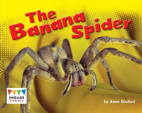 Banana Spider - The Banana Spider (Engage Literacy: Engage Literacy Blue)