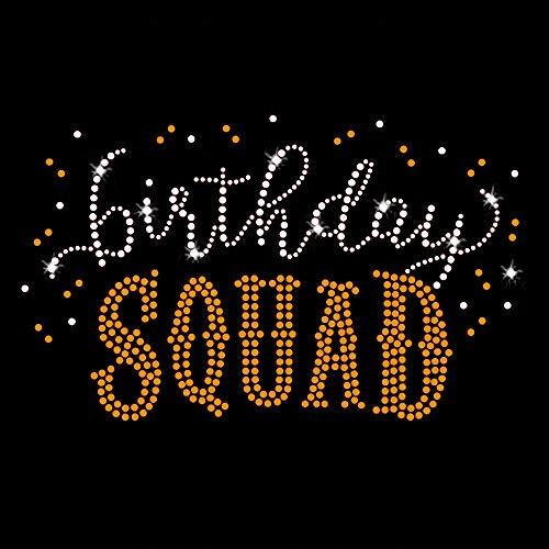 Birthday Squad Iron On Rhinestone Crystal and Gold Rhinestud T-Shirt Transfer by JCS -