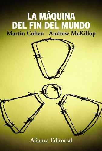 Descargar Libro La Máquina Del Fin Del Mundo Martin Cohen