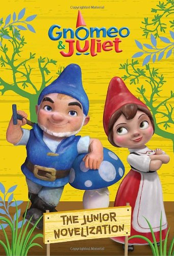 Gnomeo & Juliet: The Junior Novelization ebook