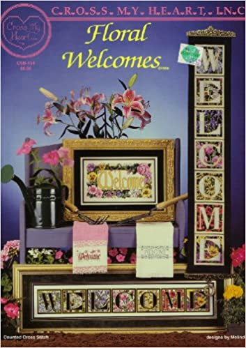 Download Floral Welcomes Counted Cross Stitch PDF, azw (Kindle), ePub, doc, mobi