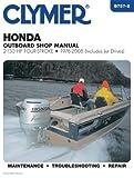 Honda Outboard - 2-130 Hp Four-Stroke, 1976 - 2005, Penton Staff, 0892879963