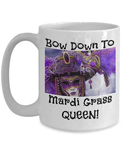 Bow Down To Mardi Grass Queen - Novelty 15oz White Ceramic Carnival Mugs - Perfect Anniversary, Birthday or Holiday Coffee Tea Cup - Festive Party Gift IdeaS For -