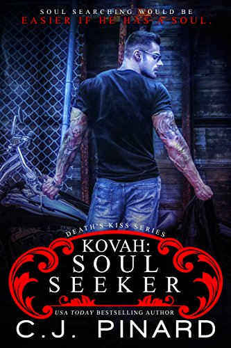 Kovah: Soul Seeker: A Death's Kiss (Series Hybrid Club)