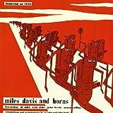 Miles Davis and Horns 51-53 [Vinyl]
