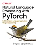img - for Natural Language Processing with PyTorch: Build Intelligent Language Applications Using Deep Learning book / textbook / text book