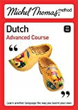 Michel Thomas Method: Dutch Advanced Course (Michel Thomas Series)