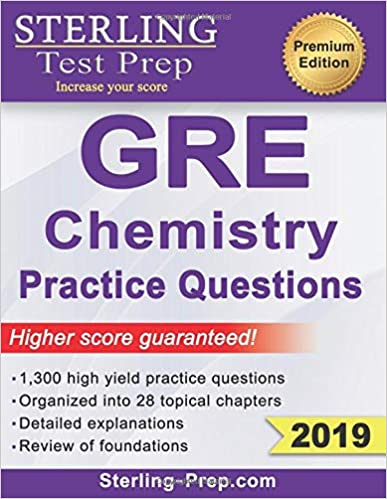 Sterling Test Prep GRE Chemistry Practice Questions High