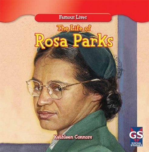 Read Online By Kathleen Connors The Life of Rosa Parks (Famous Lives (Gareth Stevens Paperback)) [Paperback] PDF