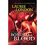 Bonded by Blood: A Sweetblood Novel | Laurie London
